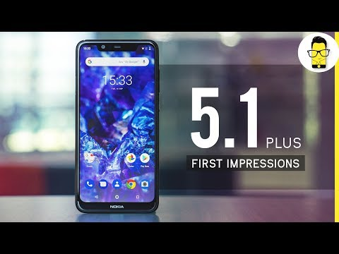Nokia 5.1 Plus Unboxing and Hands-on Review: the phone that deserves more attention