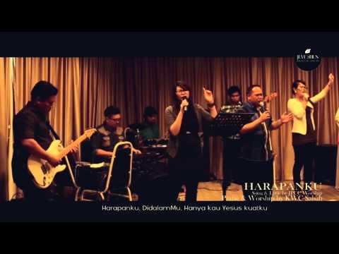 HARAPANKU - Song by JPCC WORSHIP, Praise & Worship by KWC - With Lyric