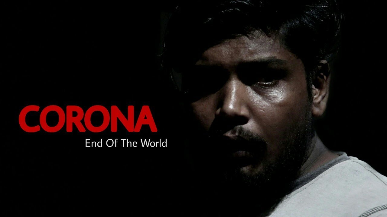 Corona Virus - Covid 19 | Short Film | End of the world | ANKIT SHARMA