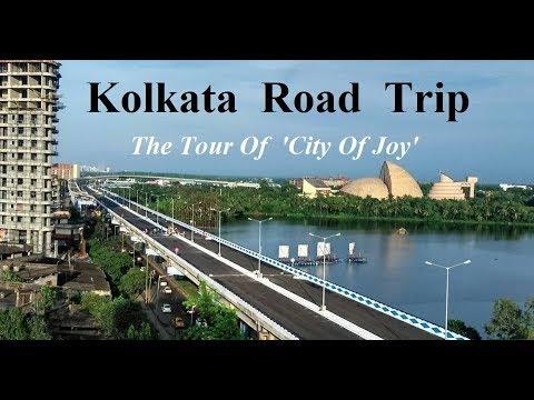 KOLKATA - A Road Trip  || FIRST TIME IN YOUTUBE