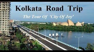 KOLKATA - A Road Trip    FIRST TIME IN YOUTUBE