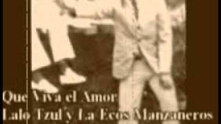 LALO TZUL Y LA ECOS MANZANEROS