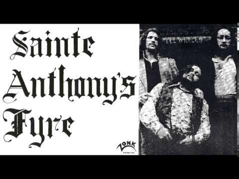 Sainte Anthony's Fyre- FULL ALBUM (70's Heavy Psych)