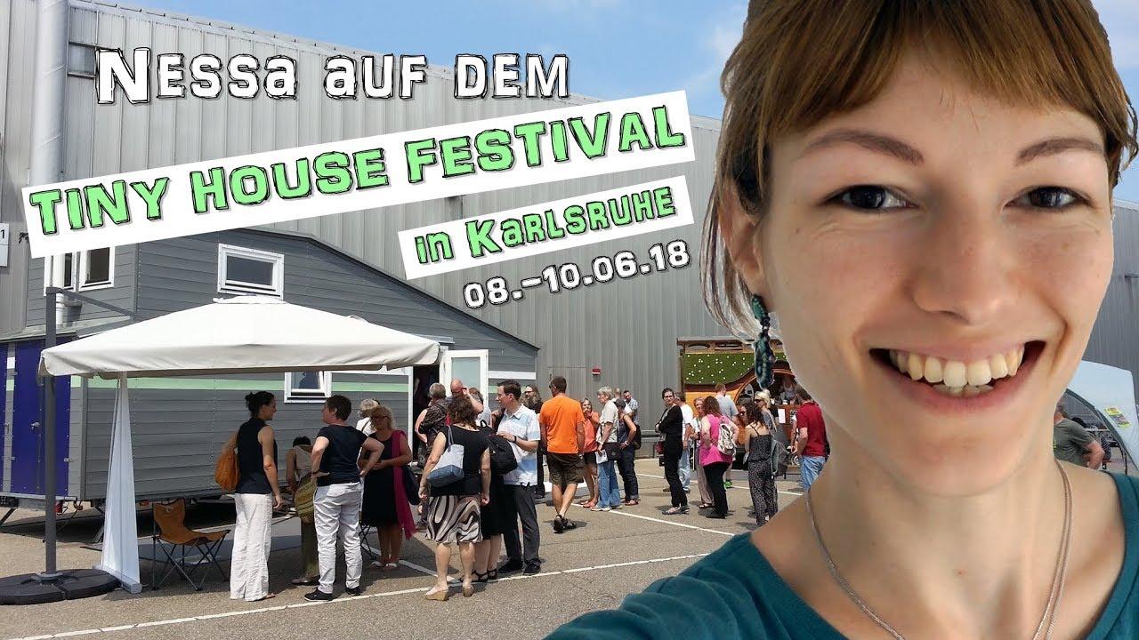 So War S Auf Dem Tiny House Festival Karlsruhe 2018 Loft