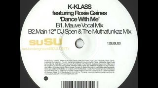 K-Klass feat. Rosie Gaines - Dance With Me (Main 12