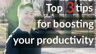 How to be More Productive: Productivity Tips