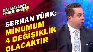 Serhan Türk:\
