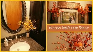 Repeat youtube video Speed Clean & Decorate with Me! Upstairs Bathroom | Fall Autumn 2016 Decor