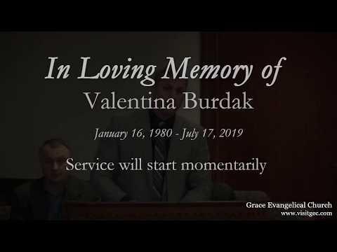 Funeral Service - Friday 7/19 - Valentina Burdak