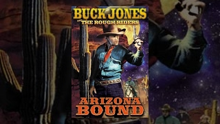 ARIZONA BOUND | Buck Jones | Full Length Western Movie | English | HD | 720p