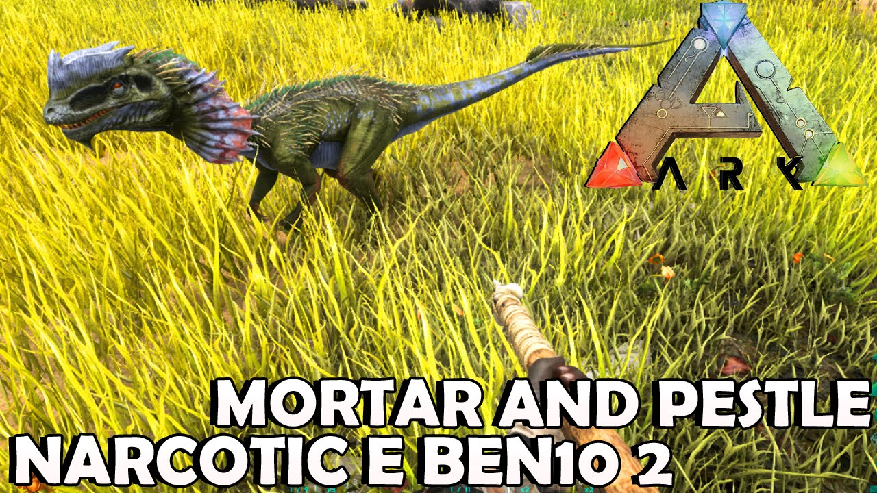 Ark survival evolved mortar and pestle narcotic e ben10 2 ep14 ark survival evolved mortar and pestle narcotic e ben10 2 ep14 youtube malvernweather Choice Image