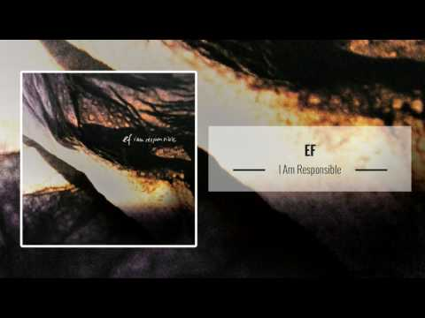Ef – I Am Responsible [Full Album]