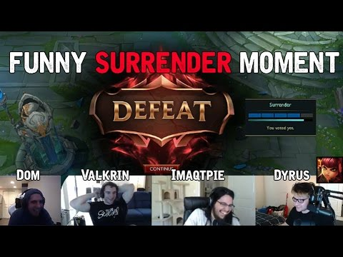 Dyrus, Dom, Annie bot , Valkrin, Imaqtpie - Funny/Troll Surrender moment