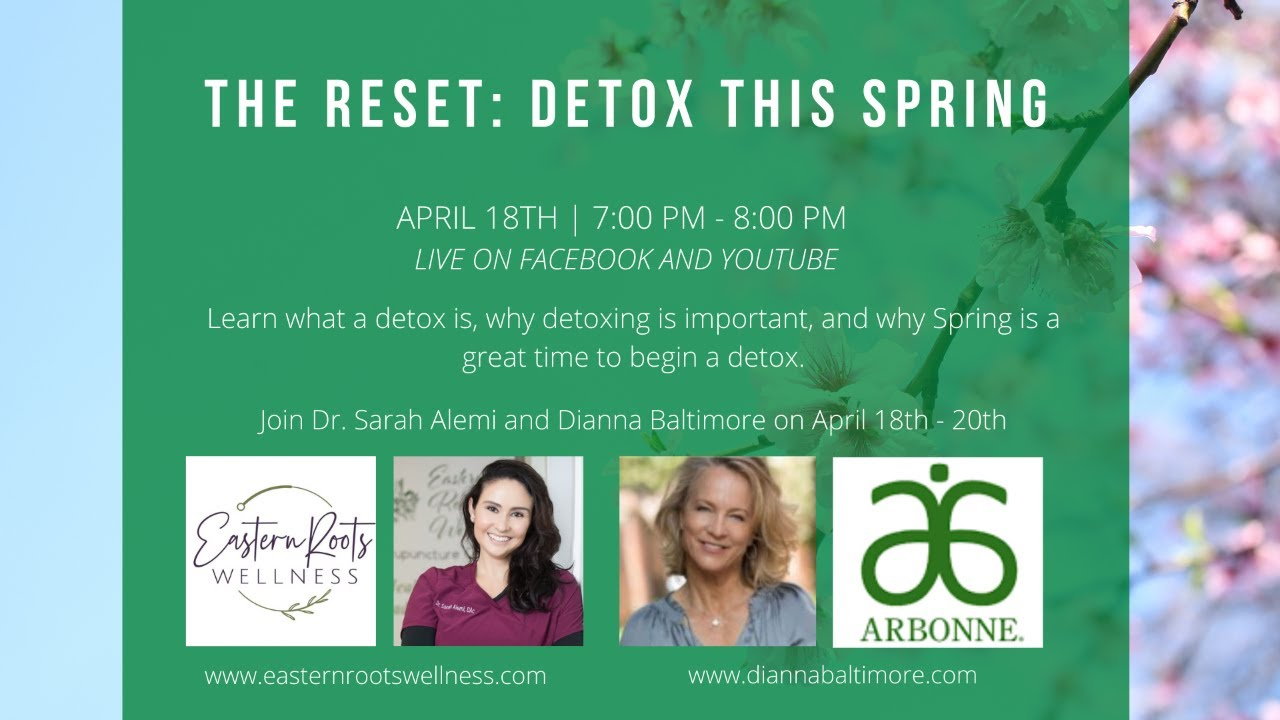 The Reset: Detox This Spring