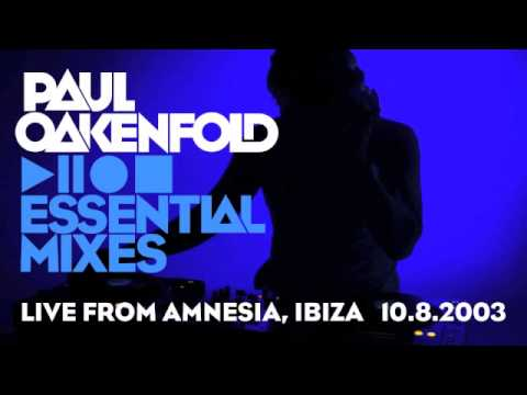 Paul Oakenfold - Essential Mix: July 10, 2003 (LIVE from Amnesia, Ibiza)
