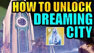 Destiny 2: How to Unlock the Dreaming City! | Awoken Talisman Exotic Quest | Forsaken