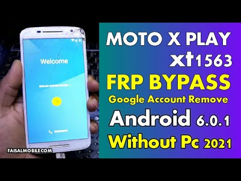 All Motorola Android 6.0.1 FRP Bypass Without PC Moto X Play XT 1563 Google Account Remove