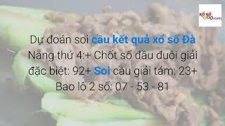 Soi cầu XSDNG ngày 7-8-2019 - Dự đoán KQXSDNG ngày 7-8…