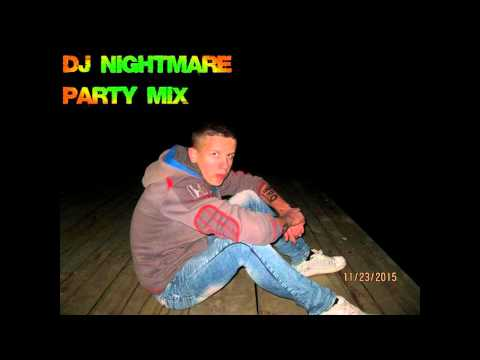 DJ NIGHTMARE - PARTY MIX