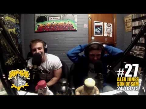 Goonbag Radio M16s - #27 - ALEX JONES & SON OF SAM (LGEEZ) 2 - 24/03/15