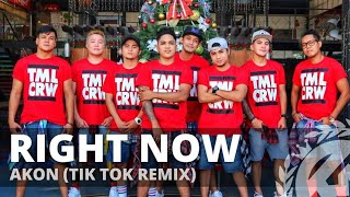 RIGHT NOW NA NA NA (Tik Tok Remix) by Akon | Dance Fitness| Pop | TML Crew Carlo Rasay