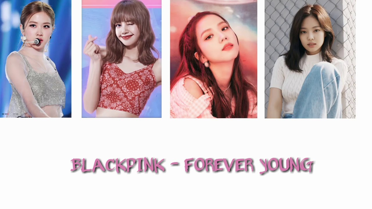 Blackpink - forever young ( easy lyrics ) - YouTube