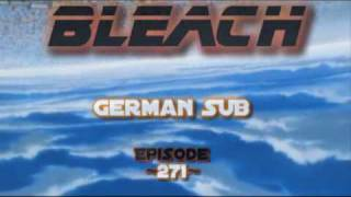 Bleach Episode 271 German SUB (inkl. Vorschau) ~HQ~