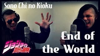 Sono Chi no Kioku ~End of the World~ - Jojo's BA Stardust Crusaders Op.2 Cover Latino