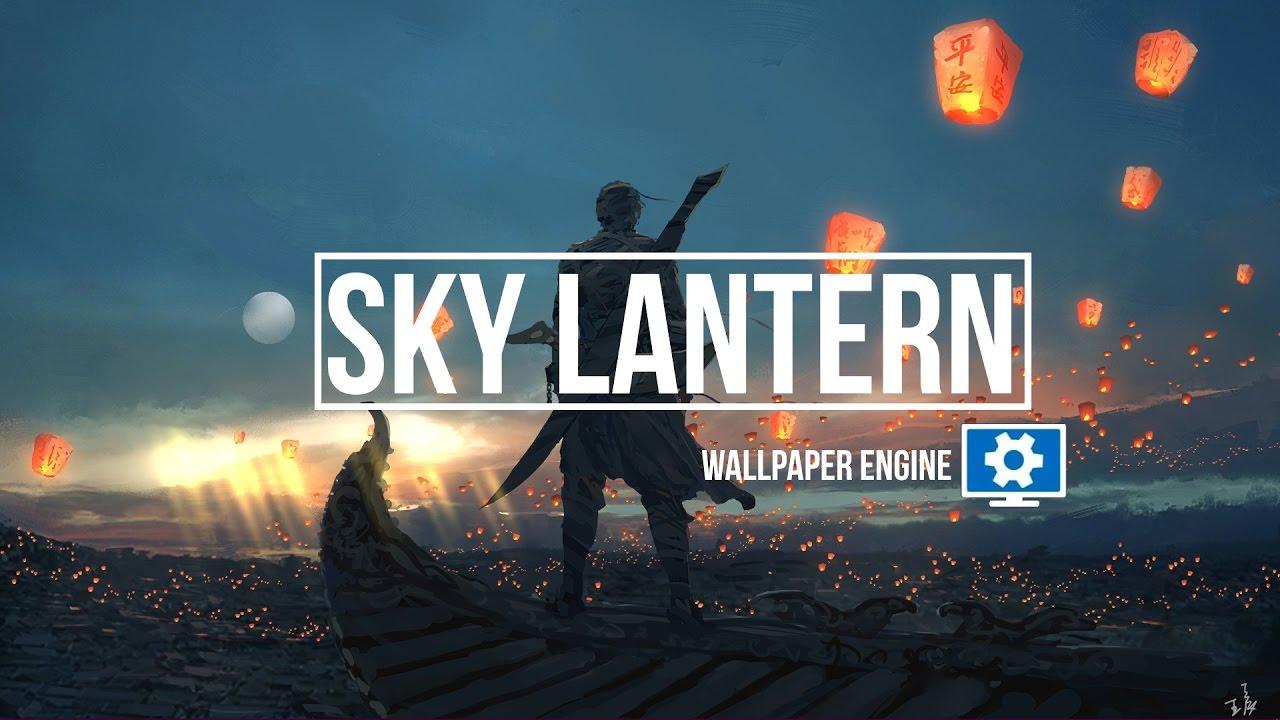 SKY LANTERN (Wallpaper Engine)