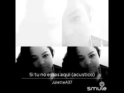 Juliette Garcia - Si Tu No Estas Aqui.