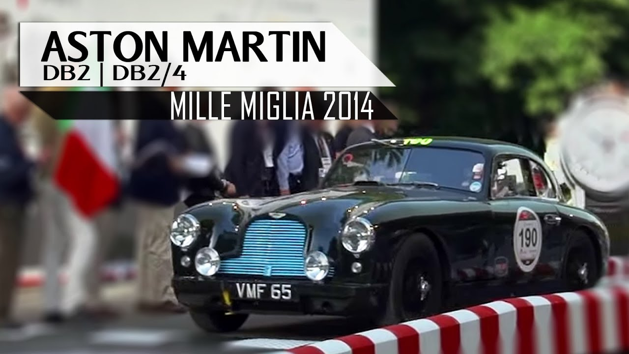 aston martin db2 | db2/4 - mille miglia 2014 - engine sounds | scc