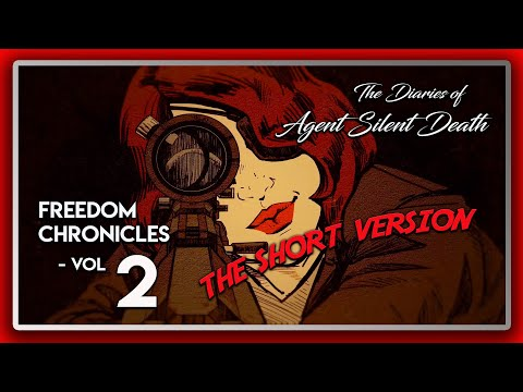 Wolfenstein 2 DLC: Freedom Chronicles: The Diaries of Agent Silent Death - Vol 2 (The Short Version) |