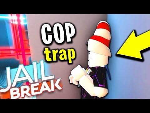ROBLOX JAILBREAK COP TRAP