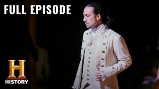 Hamilton: Building America | Full Episode | History
