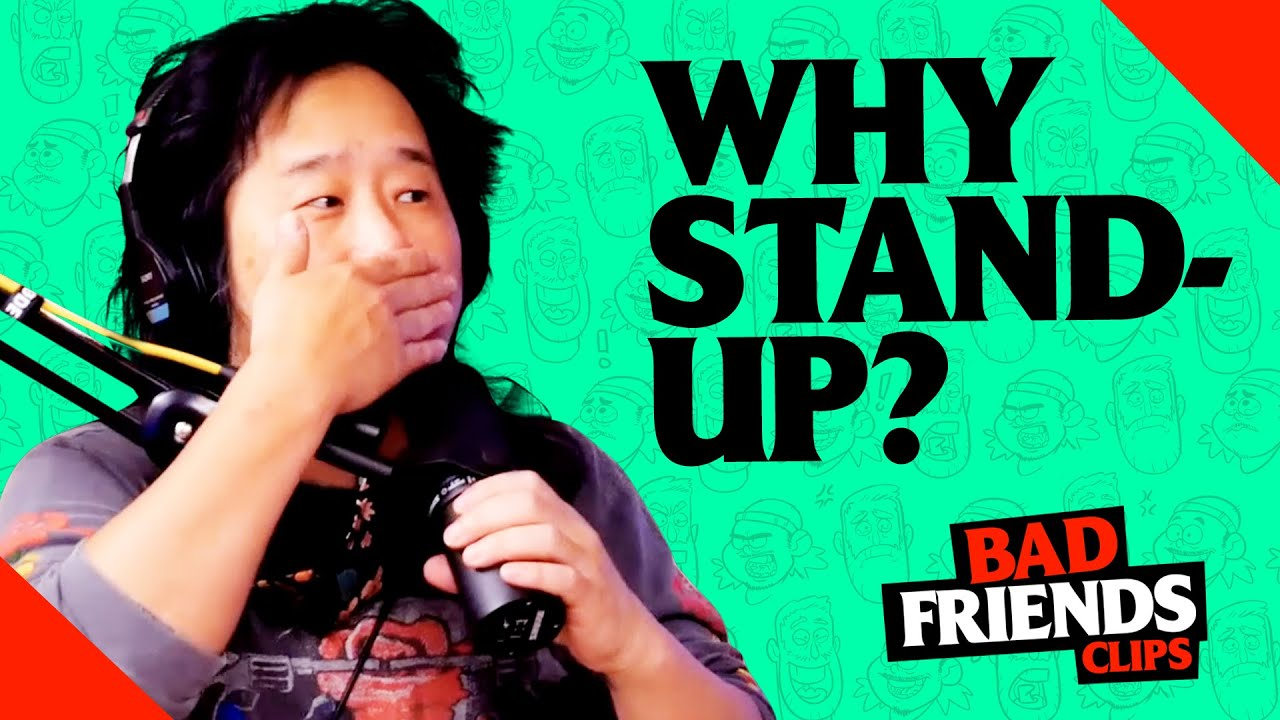 What Got Bobby Lee Into Stand Up | Bad Friends Clips
