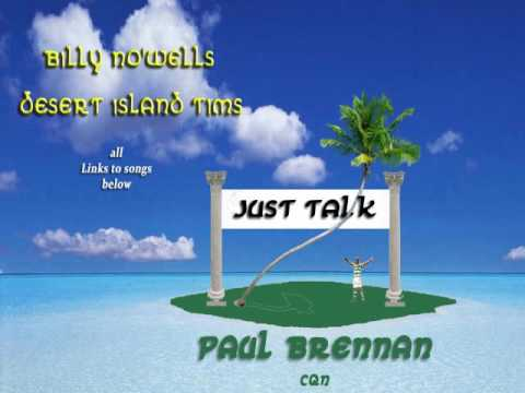 Desert Island Tims with Paul Brennan CQN  (Links to music in description)