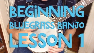 Learn to Play Bluegrass Banjo - Lesson 1
