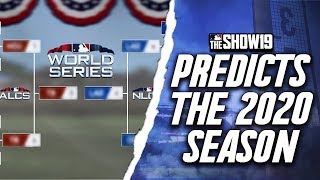 MLB the Show 19 Predicts the 2020 MLB Season!