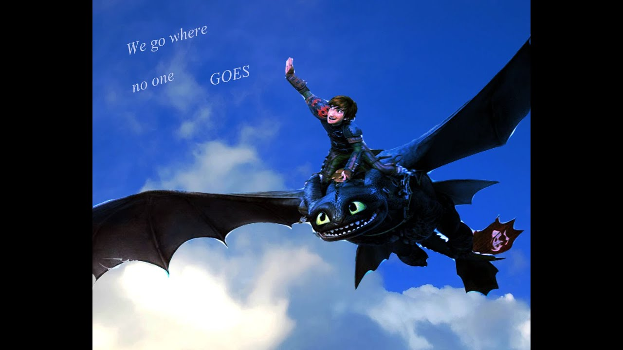 How to train your dragon we go where no one goes youtube how to train your dragon we go where no one goes ccuart Images