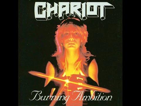 Chariot - Burning Ambition (1986 FULL ALBUM)