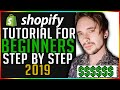💸 Shopify Tutorial For Beginners 2019 - How To Create A Shopify Store From Scratch