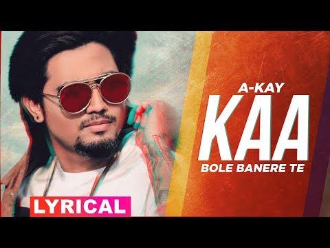 kaa-bole-banere-te-(lyrical)-|-a-kay-|-latest-punjabi-songs-2019-|-speed-records