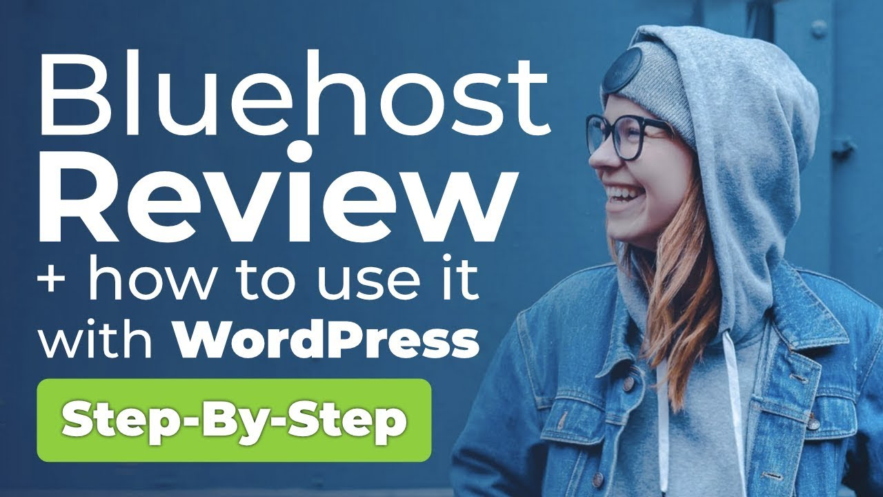 Bluehost Review and WordPress Web Hosting Tutorial Step By Step [NEW]