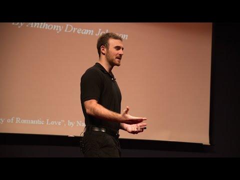 The Psychology of Romantic Love   Anthony Dream Johnson   HD Remaster