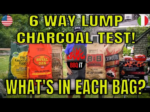 WHICH LUMP HARDWOOD CHARCOAL BURNS THE BEST? - WHAT'S IN EACH BAG?? - 6 WAY TEST!  | BBQiT