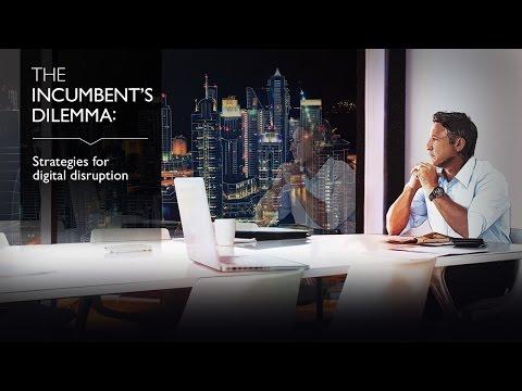 The Incumbents Dilemma - Strategies for Digital Disruption