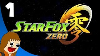 Star Fox Zero: The Lylat Wars - Part 1