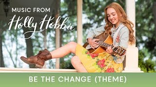 holly-hobbie-be-the-change-theme-song