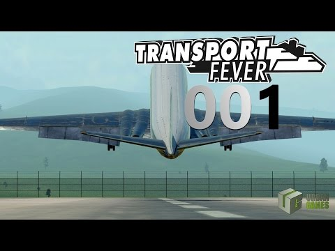 Unser Logistik Unternehmen ► [001] ► Let's Play Transport Fever German