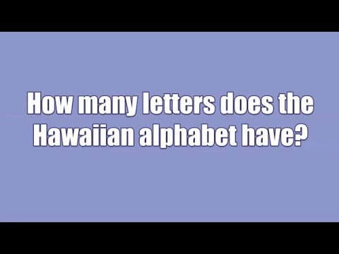 How many letters does the Hawaiian alphabet have ?